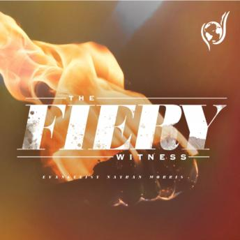 The Fiery Witness