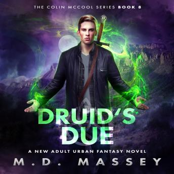 Download Druid's Due: A New Adult Urban Fantasy Novel by Massey, M.D.