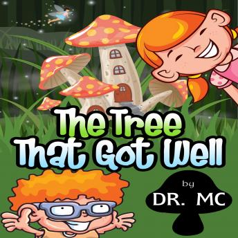 The Tree That Got Well: Kids Story To Read