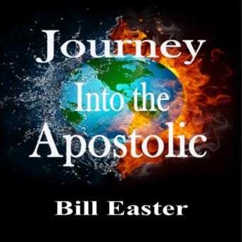 Journey Into the Apostolic