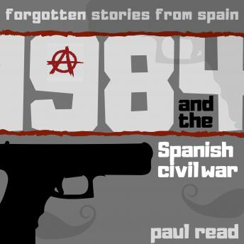 Download 1984 And The Spanish Civil War by Paul Read