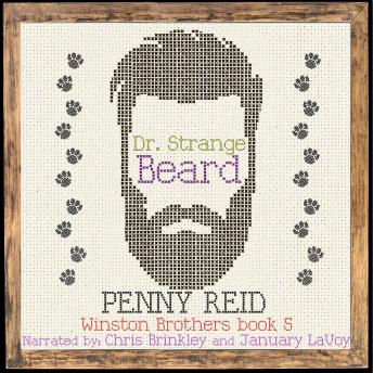 Dr. Strange Beard: Second Chance Small Town Romantic Comedy, Audio book by Penny Reid