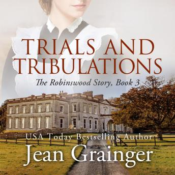Trials and Tribulations: The Robinswood Story - Book 3