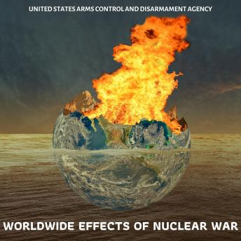 Download Worldwide Effects of Nuclear War by United States Arms Control