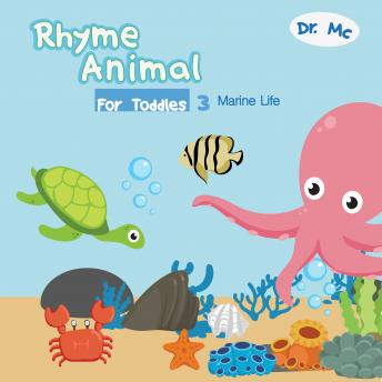 Rhyme Animal For Toddles 3 Marine: Animal Books For Kids