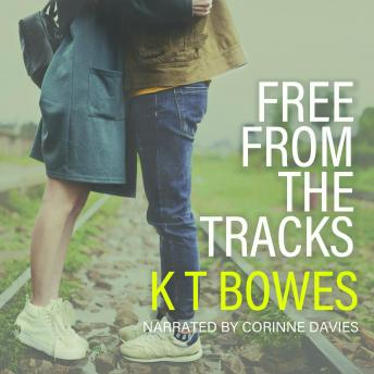 Download Free From the Tracks by K T Bowes