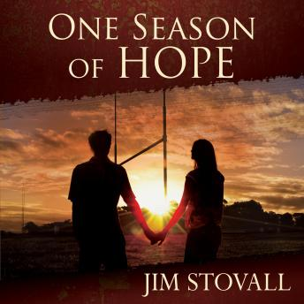 Download One Season of Hope: An Adventure in Tolerance and Forgiveness by Jim Stovall