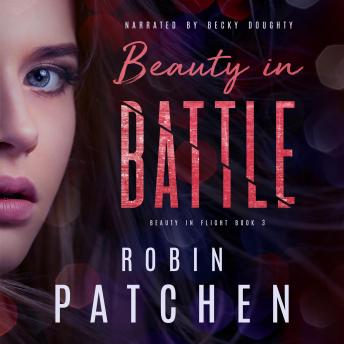 Beauty in Battle: Book 3 in the Beauty in Flight Serial