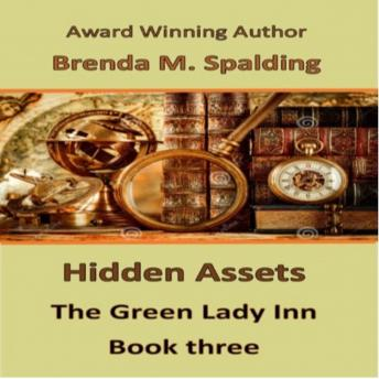Hidden Assets - Book Three in the Green Lady Inn Series