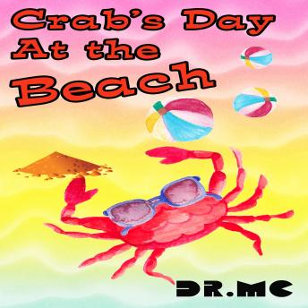 Crab's Day at the Beach: Animals Book For Kids