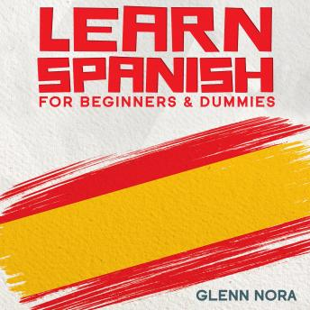 Learn Spanish for Beginners & Dummies