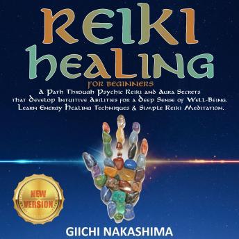 reiki healing for beginners a path through psychic reiki