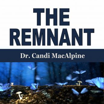 Remnant, Dr. Candi Macalpine
