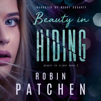 Beauty in Hiding: Book 2 in the Beauty in Flight Serial
