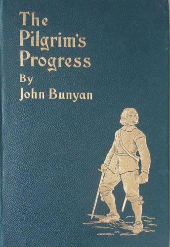 Pilgrim's Progress, The - John Bunyan