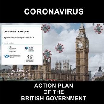 Download Coronavirus: Action Plan of the British Government: A guide to what you can expect across the UK by Man With A Cat