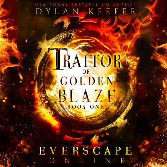 Download Traitor of Golden Blaze: A Fantasy GameLit RPG Adventure by Dylan Keefer
