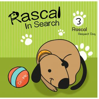 Rascal In Search Of Values 3: Childrens Kindle Books