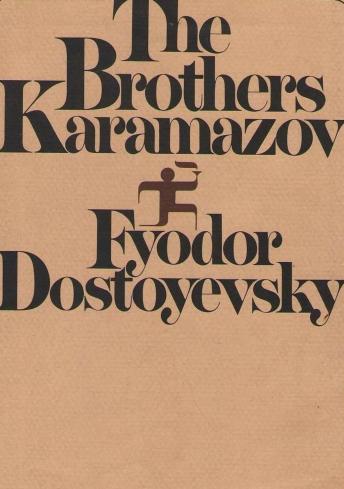 Brothers Karamazov, The - Feodor Dostoyevsky