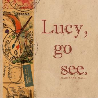 Lucy, go see., Marianne Maili