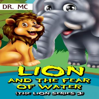 Lion and the fear of water: Bedtime Stories Kids