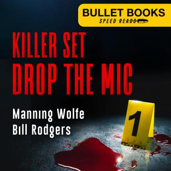Download Killer Set: Drop the Mic by Manning Wolfe, Bill Rodgers