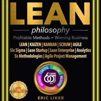 LEAN philosophy: Profitable Methods = Winning Business. LEAN | KAIZEN | KANBAN | SCRUM | AGILE. Six