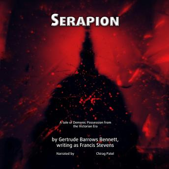 Serapion: A tale of Demonic Possession from the Victorian Era