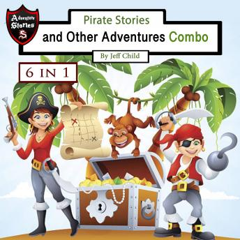 Pirate Stories and Other Adventures: Combo