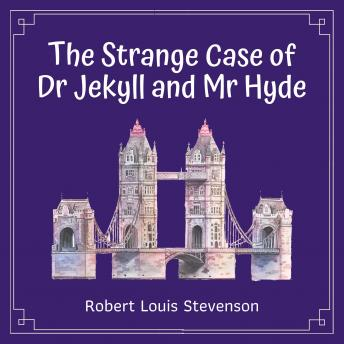 Download Strange Case of Dr Jekyll and Mr Hyde by Robert Louis Stevenson