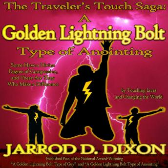 Traveler's Touch: A Golden Lightning Bolt Type of Anointing, Audio book by Jarrod D Dixon
