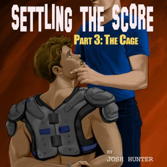 Settling the Score -- Part 3: The Cage (straight to gay MM chastity training story)