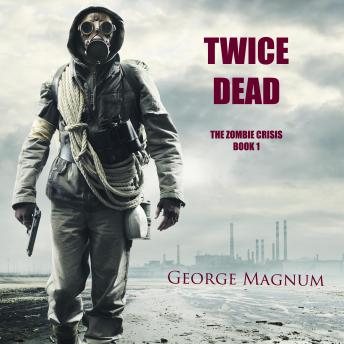 Download Twice Dead by George Magnum