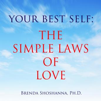 Your Best Self: The Simple Laws of Love