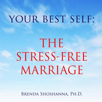Your Best Self: The Stress-Free Marriage
