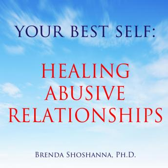 Your Best Self: Healing Abusive Relationships