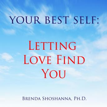 Your Best Self: Letting Love Find You