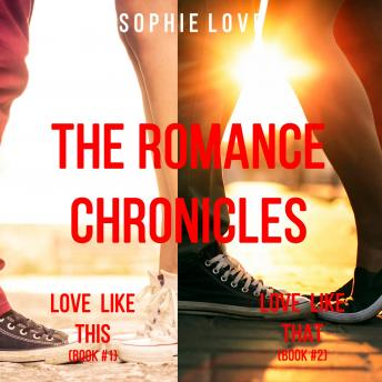 The Romance Chronicles Bundle (Books 1 and 2)