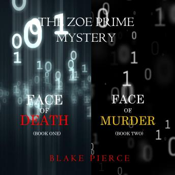 Zoe Prime Mystery Bundle, A: Face of Death (#1) and Face of Murder (#2), Blake Pierce
