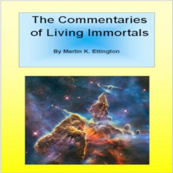 The Commentaries of Living Immortals