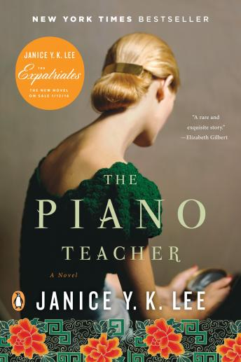 Piano Teacher: A Novel, Janice Y. K. Lee