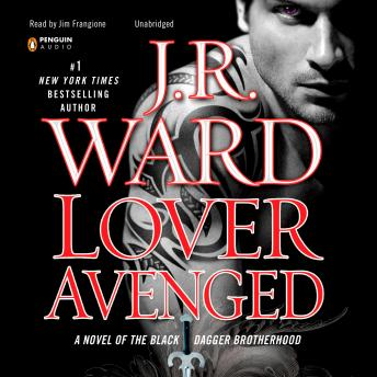 Download Lover Avenged: A Novel of the Black Dagger Brotherhood by J.R. Ward