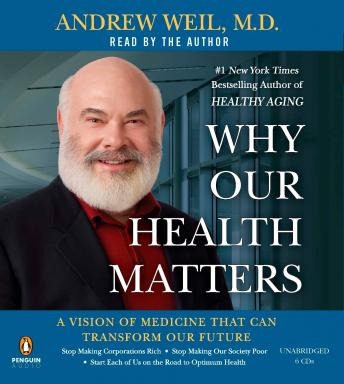 Why Our Health Matters: A Vision of Medicine That Can Transform Our Future sample.
