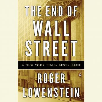 End of Wall Street, Roger Lowenstein