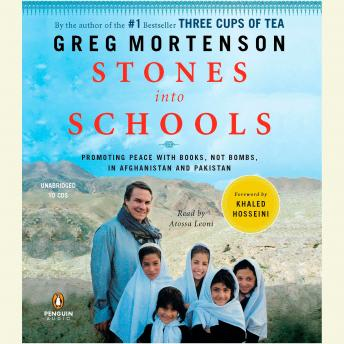 Stones into Schools: Promoting Peace with Books, Not Bombs, in Afghanistan and Pakistan, Audio book by Greg Mortenson
