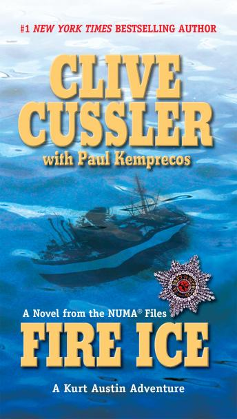 Fire Ice, Paul Kemprecos, Clive Cussler