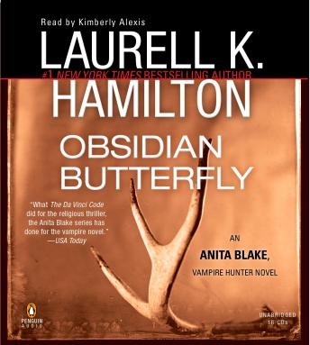 Obsidian Butterfly: An Anita Blake, Vampire Hunter Novel, Laurell K. Hamilton