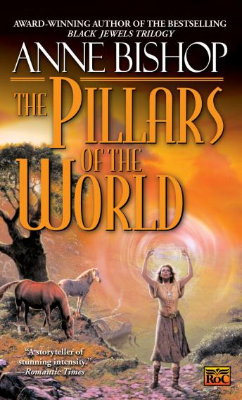 Pillars of the World, Anne Bishop