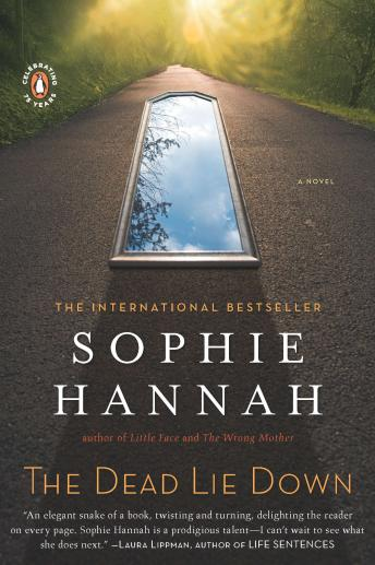 Dead Lie Down: A Novel, Sophie Hannah