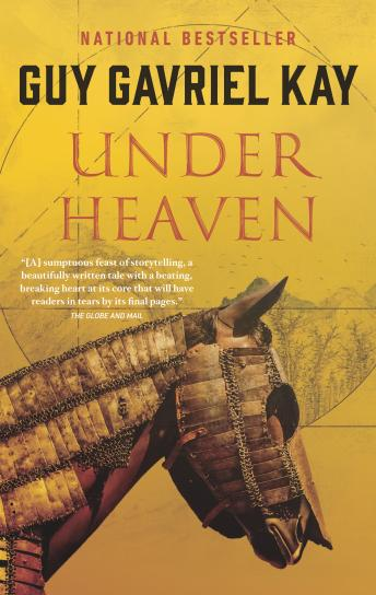 Under Heaven, Guy Gavriel Kay